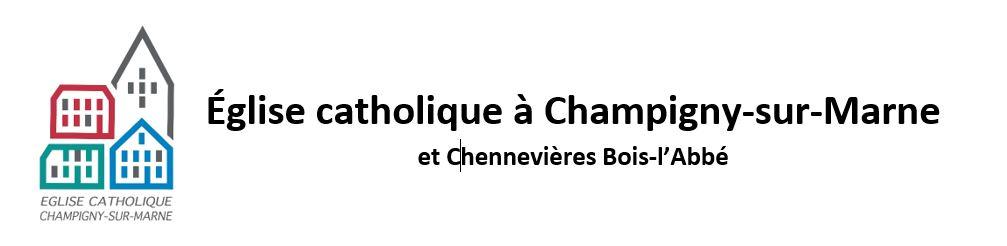 Église catholique à Champigny-sur-Marne et Chennevières Bois-l'Abbé